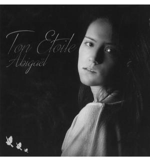 CD Ton étoile - Abigaël