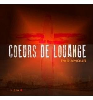 CD Par amour - Cœurs de louange