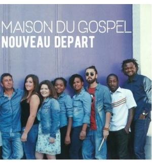 CD Nouveau départ - Maison du Gospel
