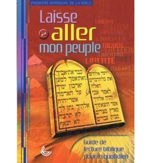 Laisse aller mon peuple - Guide de lecture biblique pour le quotidien - Collecti