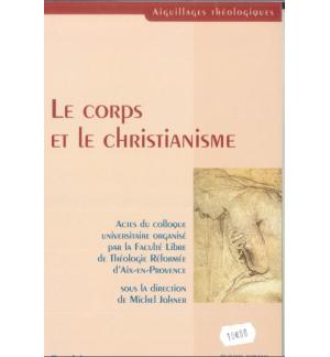 Le corps et le christianisme - Danielle Beaune-Gray