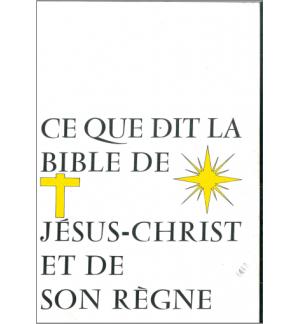 Ce que dit la Bible de JC et de son règne