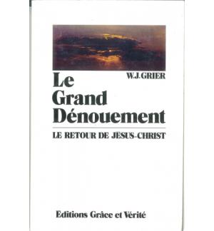 Le grand dénouement - W.J.Grier