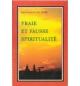 Vrai et fausse spiritualité - J.C Guillaume