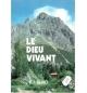 Le Dieu vivant - R.T.France