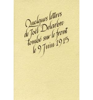 Quelques lettres de Joel Delarbre tombé sur le front le 9 juin 1915
