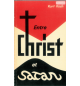 Entre Christ et satan - Kurt Koch