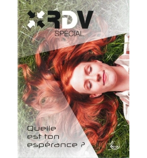 RDV spécial – Quelle est ton espérance ?