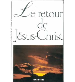 Le Retour De Jésus-Christ - René Pache