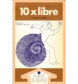 10 x libre - Ernest LANGE