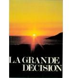 La grande décision - R. DEMAUREX