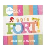 CD Sois fort - Hillsong Kids