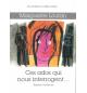 Ces ados qui nous interrogent - Marguerite Loutan