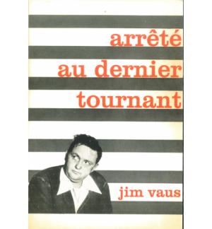 Arrêté au dernier tournant - Jim Vaus