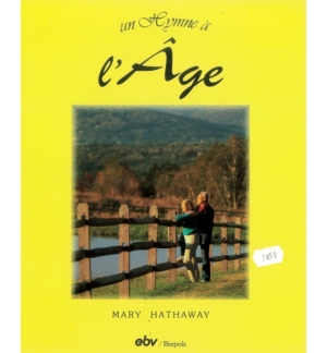 Un hymne à l'âge - Mary Hathaway