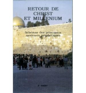 Retour de Christ et Millenium - F. Buhler