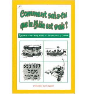 Comment sais-tu que la Bible est vraie - Lynn Waller