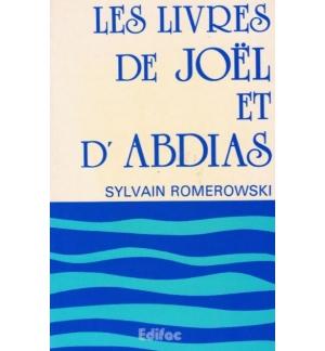Les livres de Joël et d'Abdias - Sylvain Romerowski