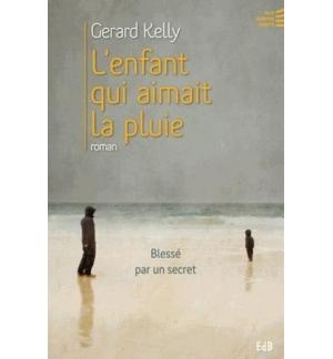 L'enfant qui aimait la pluie - Gerard Kelly
