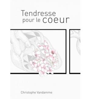 Tendresse pour le coeur - Christophe Vandamme