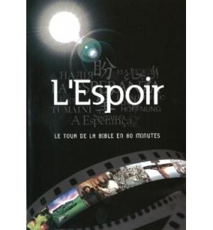 DVD L'Espoir - Le tour de la Bible en 80 minutes