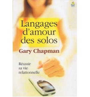 Les langages d'amour des solos - Gary Chapman